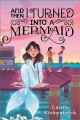 Cover for And then I turned into a mermaid