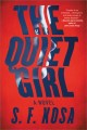 Cover for The quiet girl