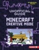 Cover for The unofficial guide to Minecraft creative mode