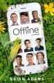 Cover for Offline: a novel