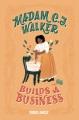 Cover for Madam C.j. Walker Builds a Business