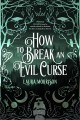 Cover for How to Break an Evil Curse