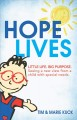 Cover for Hope Lives: Little Life. Big Purpose. Seeing a New View from a Child With S...