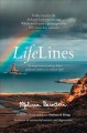 Cover for LifeLines: an inspirational journey from profound darkness to radiant light