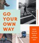 Cover for Go your own way