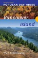 Cover for Popular Day Hikes Vancouver Island