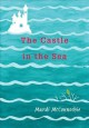 Cover for The Castle in the Sea