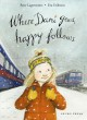 Cover for Where Dani goes, happy follows