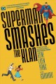 Cover for Superman smashes the Klan: the graphic novel