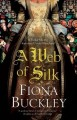 Cover for A web of silk: an Ursula Blanchard mystery