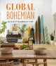 Cover for Global Bohemian: How to Satisfy Your Wanderlust at Home