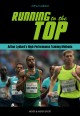 Cover for Running to the Top: Arthur Lydiard's High-performance Training Methods