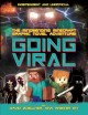 Cover for Going Viral: The Mindbending Minecraft Graphic Novel Adventure