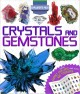Cover for Crystals and gemstones: an illustrated guide to the gemstones of the world