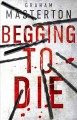 Cover for Begging to die