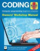 Cover for Coding: everything you need to get started with programming using Python