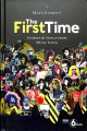 Cover for The First Time: Stories & Songs from Music Icons