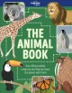 Cover for The animal book: over 100 incredible creatures and how we share the planet ...