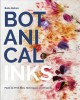 Cover for Botanical inks: plant-to-print dyes, techniques and projects