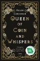 Cover for Queen of coin and whispers: a kingdom of secrets and a game of lies