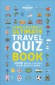 Cover for Lonely Planet's Ultimate Travel Quiz Book