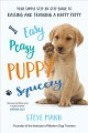 Cover for Easy Peasy Puppy Squeezy: Your Simple Step-by-step Guide to Raising and Tra...