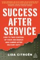 Cover for Success after service: how to take control of your job search and career af...