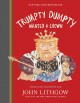 Cover for Trumpty Dumpty wanted a crown: verses for a despotic age