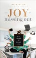 Cover for The joy of missing out: live more by doing less