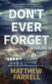 Cover for Don't ever forget