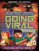 Cover for Minecraft Graphic Novel - Going Viral 2: The Conclusion to the Mindbending ...
