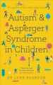 Cover for Autism and Asperger Syndrome in Childhood: For Parents and Carers of the Ne...
