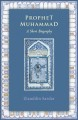 Cover for Prophet Muhammad: A Short Biography