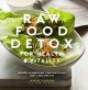 Cover for Raw Food Detox for Health & Vitality: Includes An Energizing 5-Day Plan to ...