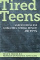 Cover for Tired Teens: Understanding and Conquering Chronic Fatigue and Pots