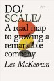 Cover for Do scale: a road map to growing a remarkable company