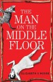 Cover for The Man on the Middle Floor