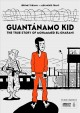 Cover for Guantǹamo Kid: The True Story of Mohammed El-gharani