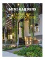 Cover for Mini Gardens: Landscape of Urban Corner