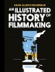 Cover for An illustrated history of filmmaking