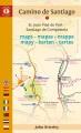 Cover for Camino de Santiago: St. Jean Pied de Port - Santiago de Compostela: maps = ...