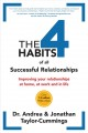 Cover for The 4 Habits of All Successful Relationships: Improving Your Relationships ...