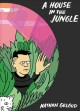 Cover for A house in the jungle