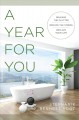Cover for A year for you: release the clutter, reduce the stress, reclaim your life