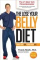 Cover for The lose your belly diet: change your gut, change your life