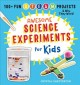 Cover for Awesome science experiments for kids: 100+ fun STEAM projects and why they ...