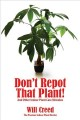 Cover for Don't repot that plant!: and other indoor plant care mistakes