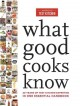 Cover for What good cooks know: 20 years of Test Kitchen expertise in one essential h...
