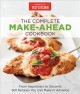 Cover for The complete make-ahead cookbook: from appetizers to desserts 500 recipes y...