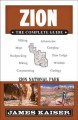 Cover for Zion: The Complete Guide: Zion National Park